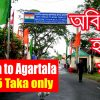 Dhaka to Agartala by Road
